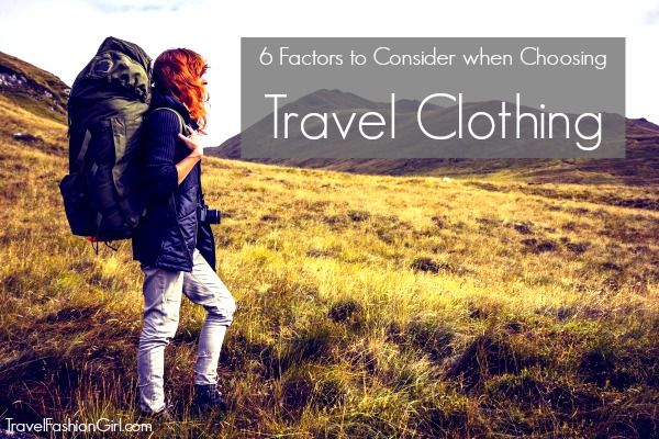 how-to-choose-travel-clothing-6-factors-to-consider
