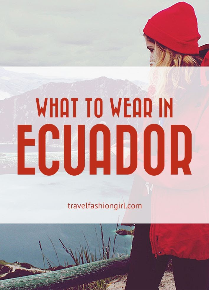 what-to-wear-in-ecuador